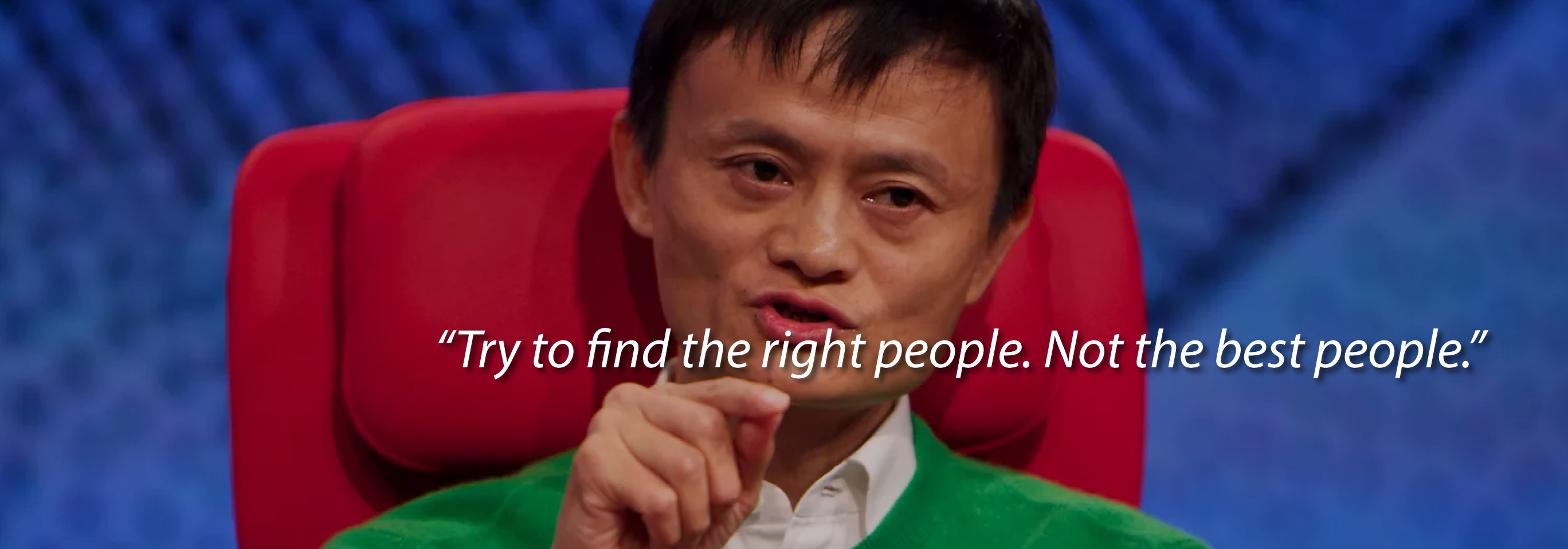 Jack Ma's 7 Lessons on Success, Career and Life