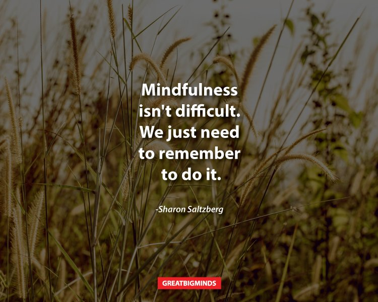 6-mindful-practices-that-are-difficult-to-learn-but-will-reward-you-forever-1
