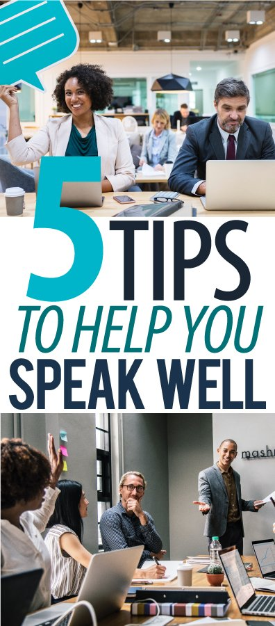 5-TIPS-TO-HELP-YOU-SPEAK-WELL