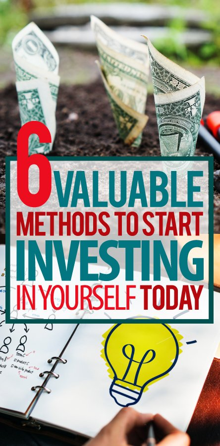 6-VALUABLE-METHODS-TO-START-INVESTING-IN-YOURSELF-TODAY